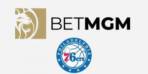 BetMGM Becomes Philadelphia 76ers' Official Sports Betting Partner