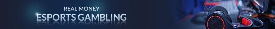 EsportsRealMoneyGambling